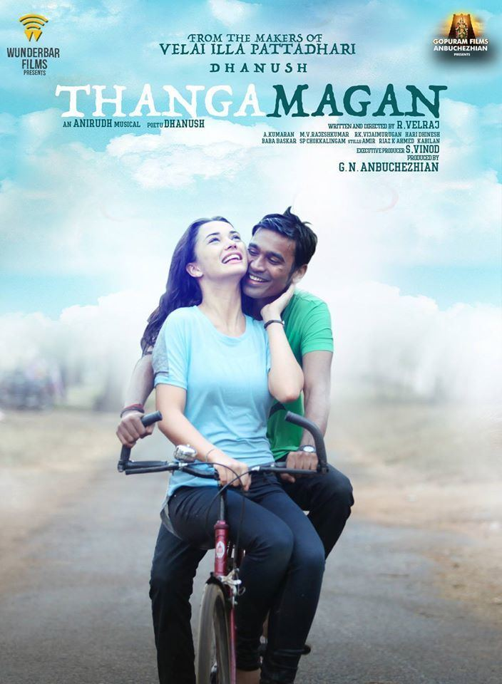 Thanga Magan (2015 film) Thanga Magan 2015