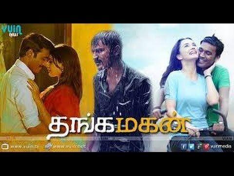 Thanga Magan (2015 film) Thanga Magan 2015 South indian Latest New Romantic Action Movie