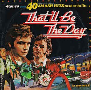 That'll Be the Day (film) Various Thatll Be The Day Vinyl LP at Discogs