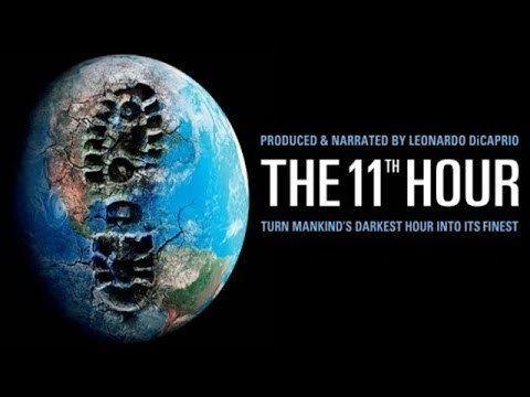 The Eleventh Hour The 11th Hour Movie Leonardo DiCaprio Talks about the film