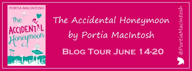 The Accidental Honeymoon BlogTour The Accidental Honeymoon by PortiaMacIntosh HQDigitalUK