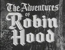 The Adventures of Robin Hood (TV series) The Adventures of Robin Hood TV series Wikipedia
