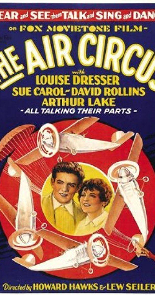The Air Circus The Air Circus 1928 IMDb