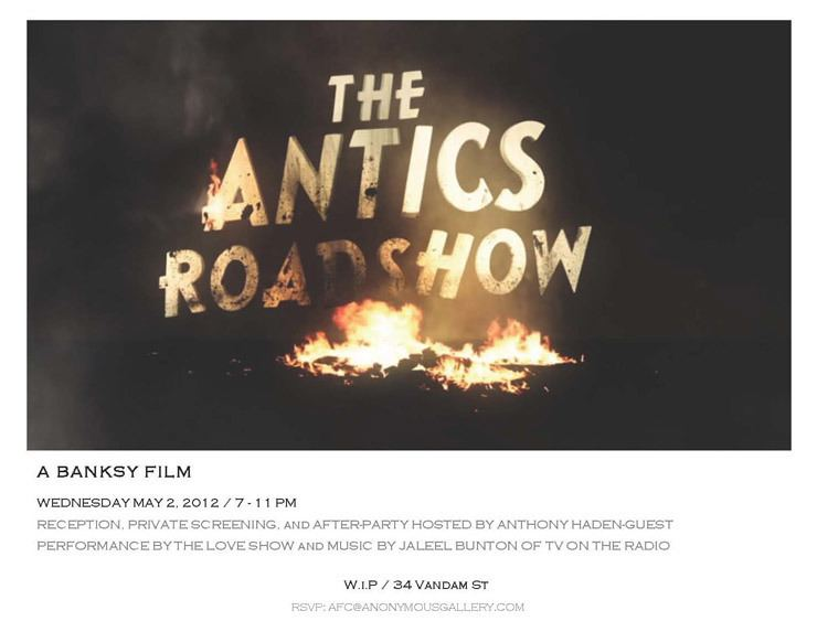 The Antics Roadshow Anonymous Gallery Presents Banksy The Antics Road Show A Bansky