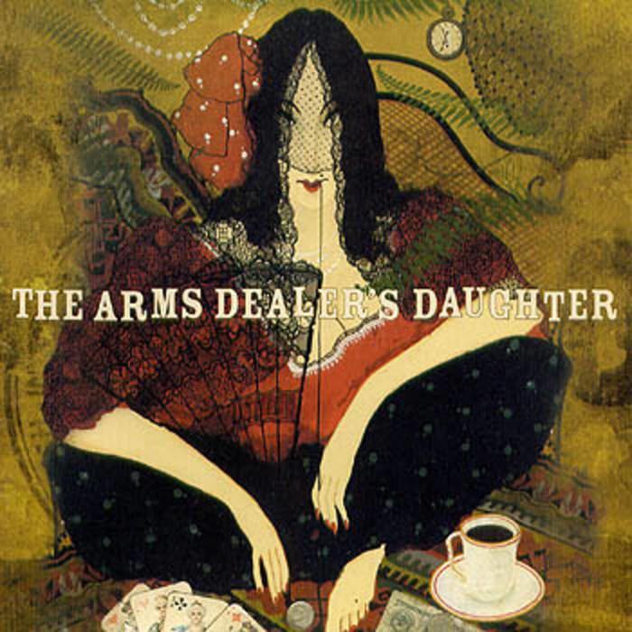 The Arms Dealer's Daughter httpsf4bcbitscomimga302833198916jpg
