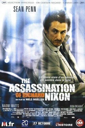 The Assassination of Richard Nixon The Assassination of Richard Nixon Movie Poster 1 of 3 IMP Awards