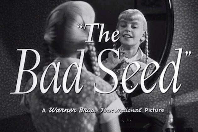 The Bad Seed (1956 film) The Bad Seed 1956 Serendipitous Anachronisms