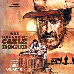 The Ballad of Cable Hogue Ballad Of Cable Hogue The Soundtrack details SoundtrackCollectorcom