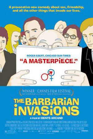 The Barbarian Invasions t1gstaticcomimagesqtbnANd9GcTT14N8d7fYMa4ic