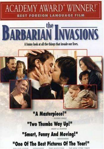 The Barbarian Invasions Amazoncom The Barbarian Invasions Les Invasions Barbares