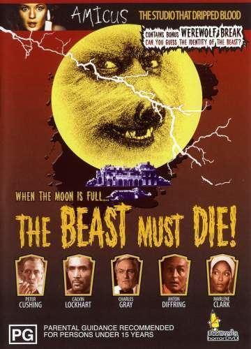 The Beast Must Die (1974 film) The Beast Must Die Billy Dunleavy