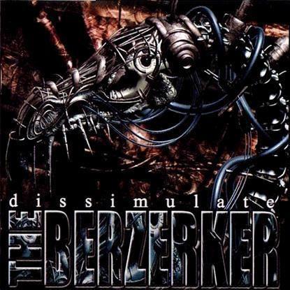 The Berzerker The Berzerker Dissimulate Reviews Encyclopaedia Metallum The
