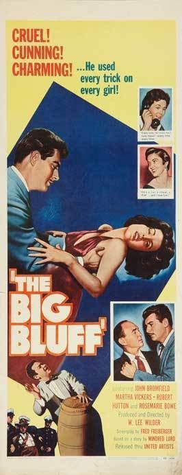 The Big Bluff The Big Bluff Movie Posters From Movie Poster Shop