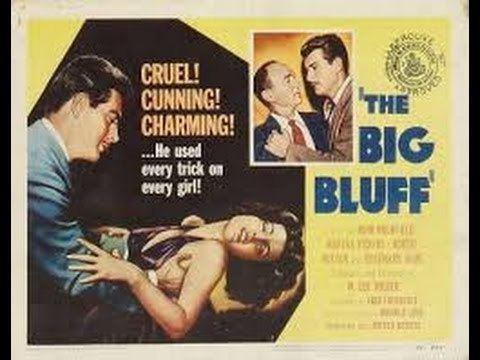 The Big Bluff The Big Bluff Film Noir 1955 YouTube