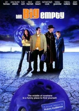 The Big Empty (2005 film) The Big Empty 2003 film Wikipedia