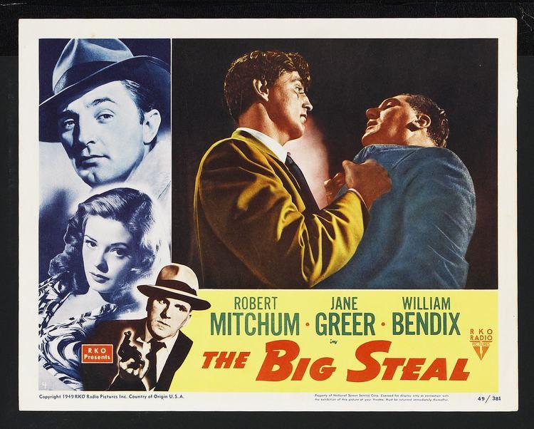 The Big Steal The Big Steal 1949 Film Review by Gareth Rhodes Gareth Rhodes