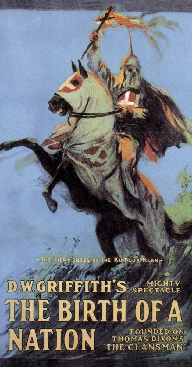 The Birth of a Nation The Birth of a Nation 1915 IMDb