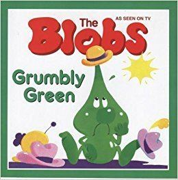 The Blobs Grumbly Green The Blobs Series Amazoncouk D C Thomson
