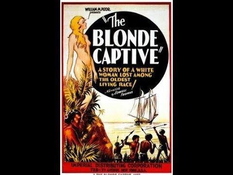 The Blonde Captive The Blonde Captive 1931 YouTube
