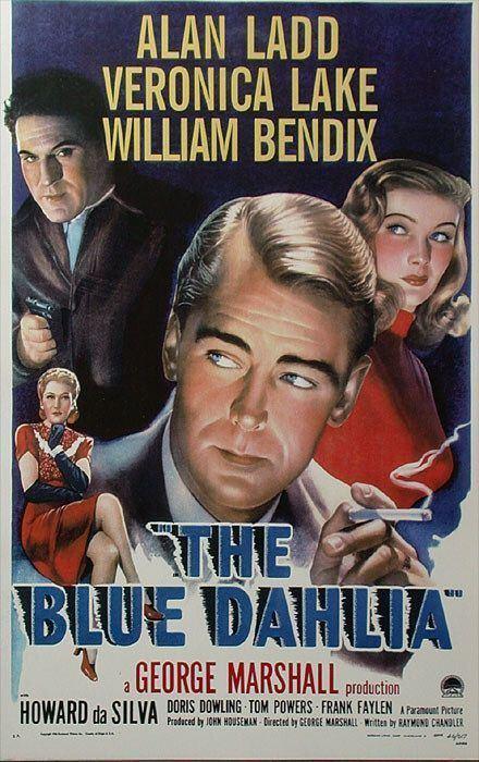 The Blue Dahlia The Blue Dahlia 1946