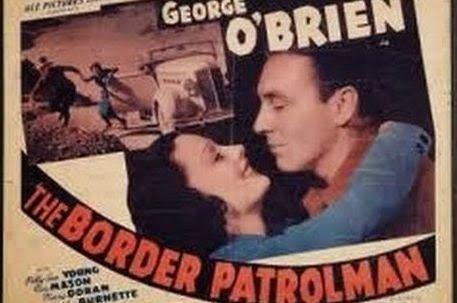The Border Patrolman Lauras Miscellaneous Musings Tonights Movie The Border Patrolman