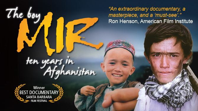 The Boy Mir The Boy Mir Ten Years in Afghanistan Seventh Art Productions