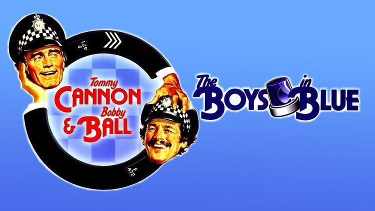 The Boys in Blue The Boys in Blue 1982 Bobby Ball Tommy Cannon Suzanne Danielle