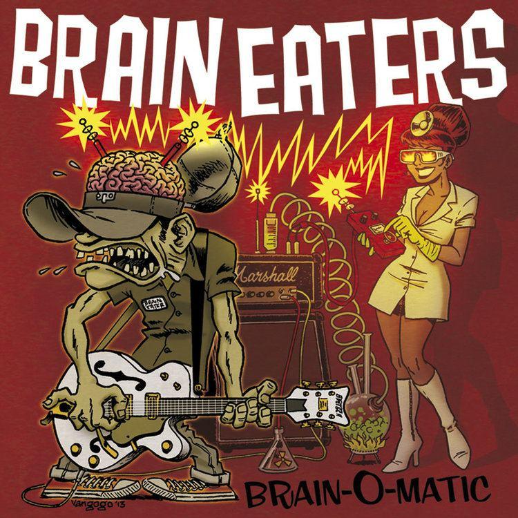 The Brain Eaters BRAIN EATERS
