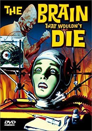 The Brain That Wouldn't Die Amazoncom The Brain That Wouldnt Die Jason Evers Virginia Leith