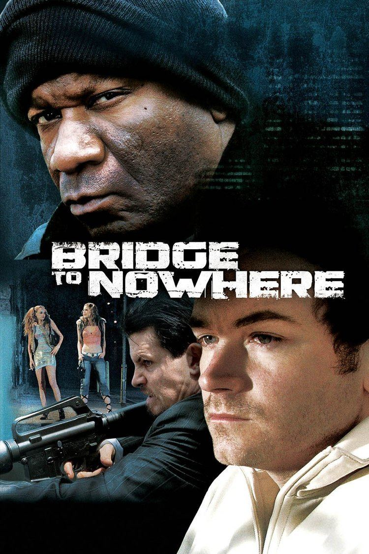 The Bridge to Nowhere wwwgstaticcomtvthumbmovieposters196197p1961