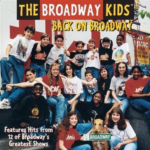 The Broadway Kids Broadway Kids album Back on Broadway kids39music