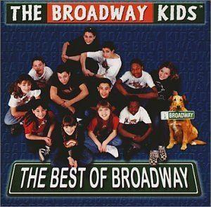 The Broadway Kids Broadway Kids The Best of Broadway Amazoncom Music