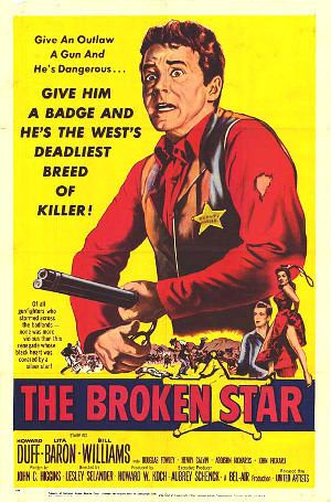 The Broken Star The Broken Star 1956 Once Upon a Time in a Western