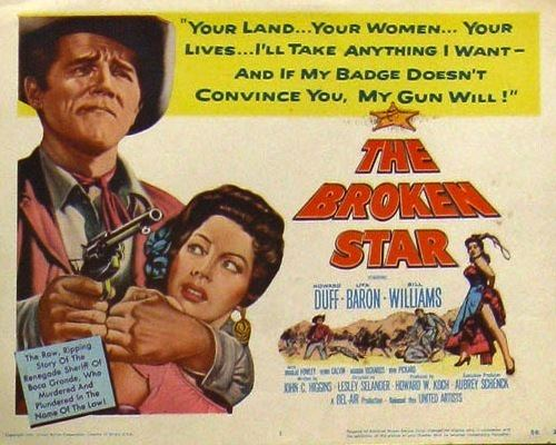 The Broken Star The Broken Star 1956 50 Westerns From The 50s