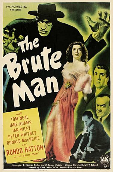 The Brute Man The Brute Man1946 20s 30s 40s Horror Thriller SciFi