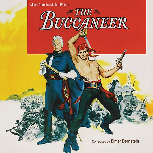 The Buccaneer (1958 film) Music from the motion picture THE BUCCANEER with Music by Elmer