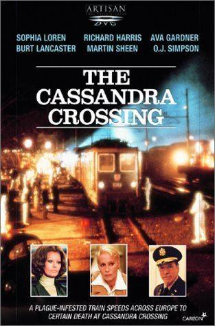 The Cassandra Crossing The Cassandra Crossing 1976