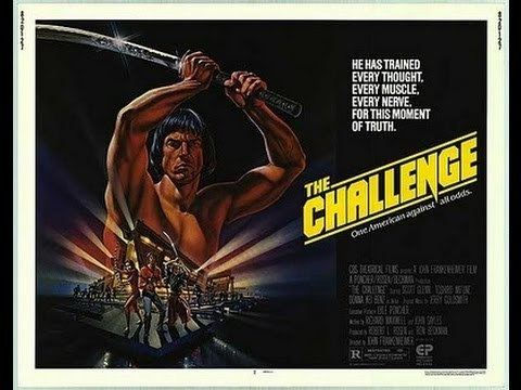 The Challenge (1982 film) The Challenge 1982 Movie Review YouTube