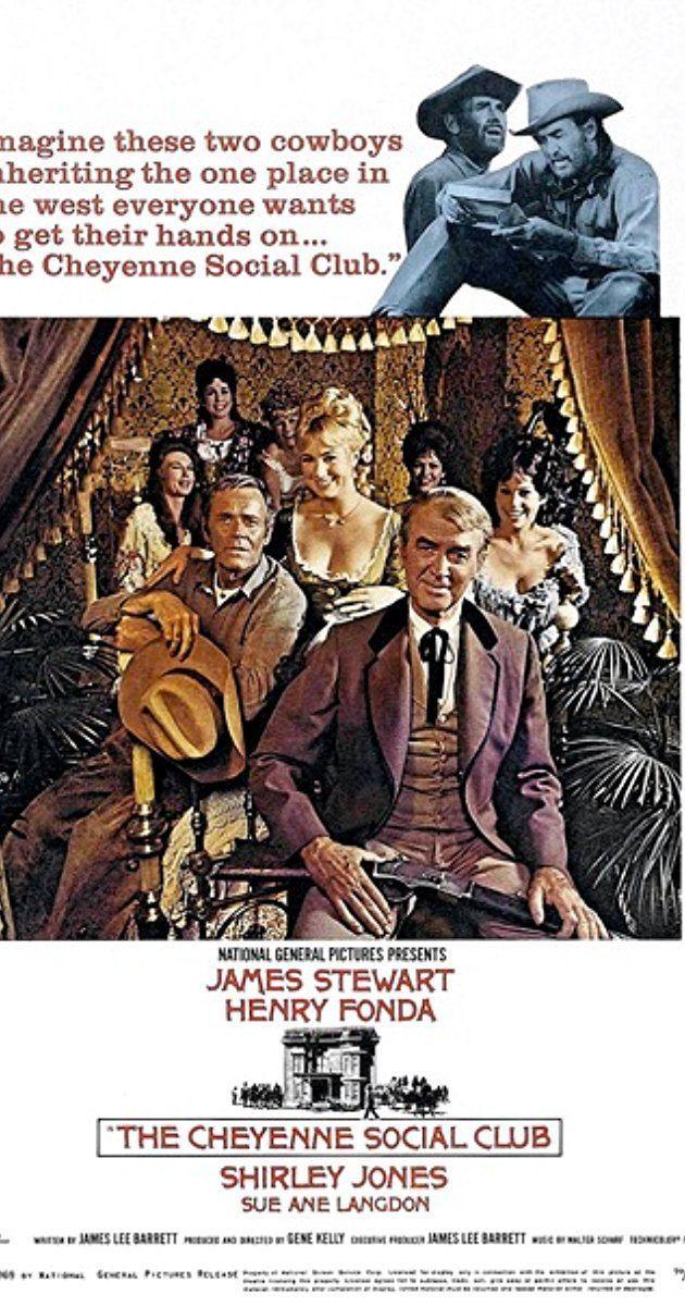 The Cheyenne Social Club The Cheyenne Social Club 1970 IMDb