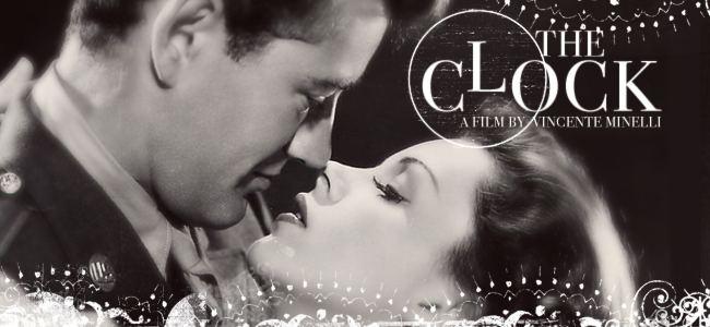 The Clock (1945 film) Friday Editors Pick The Clock 1945