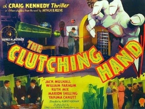 The Clutching Hand THE CLUTCHING HAND Chapter 1 Who Is the Clutching Hand YouTube
