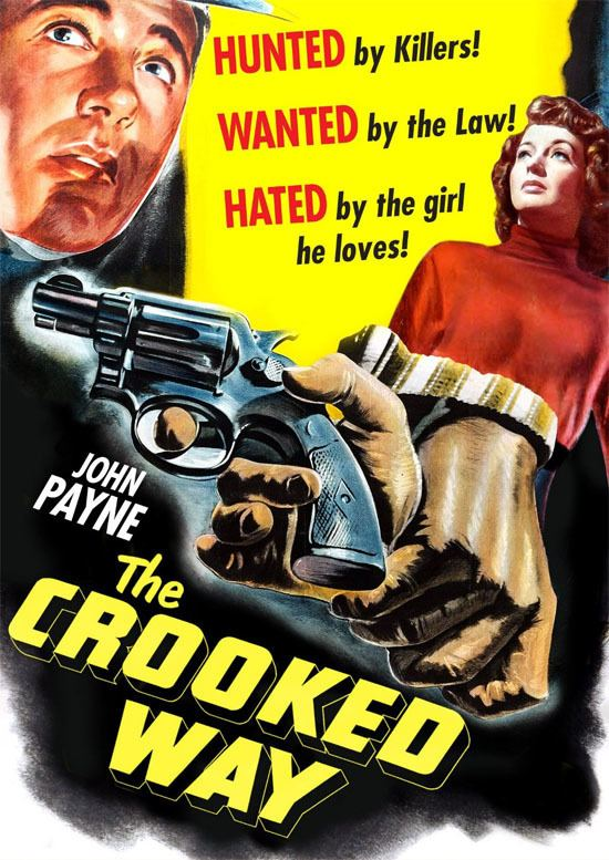 The Crooked Way The Crooked Way 1949