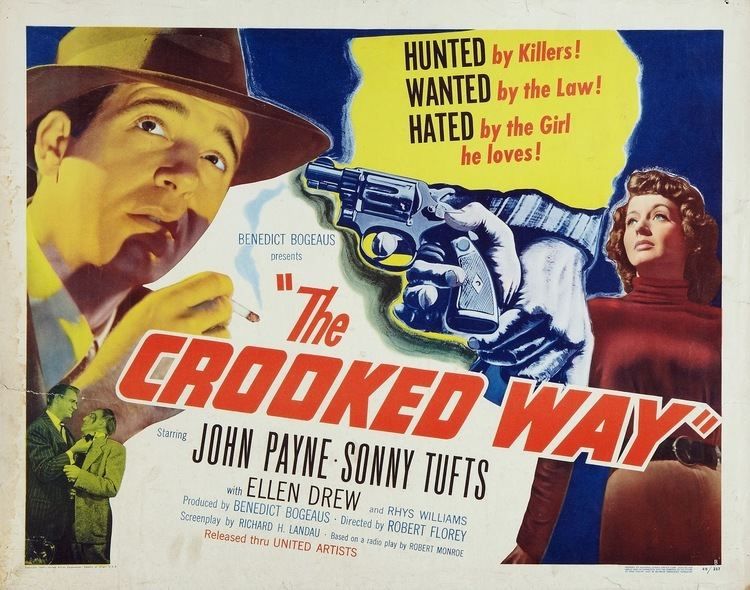 The Crooked Way The Crooked Way 1949 Film Noir of the Week