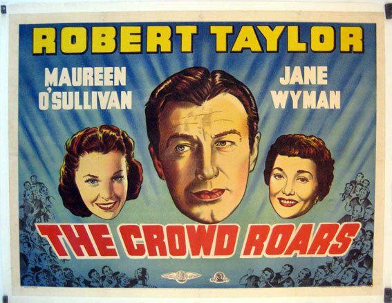 The Crowd Roars (1938 film) CROWD ROARS THE MOVIE POSTER THE CROWD ROARS MOVIE POSTER