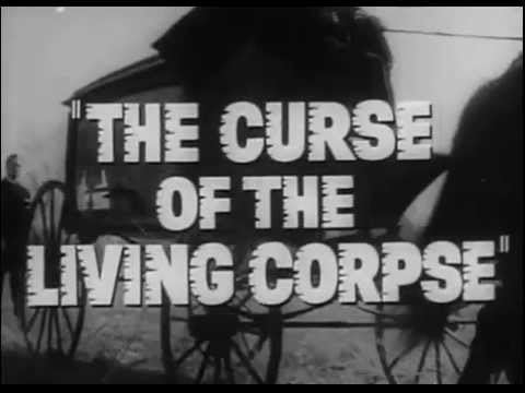 The Curse of the Living Corpse The Curse of the Living Corpse Trailer 1964 Roy Scheider YouTube