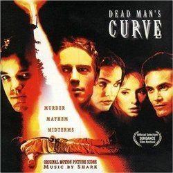 The Curve (film) Dead Mans Curve Soundtrack 1998