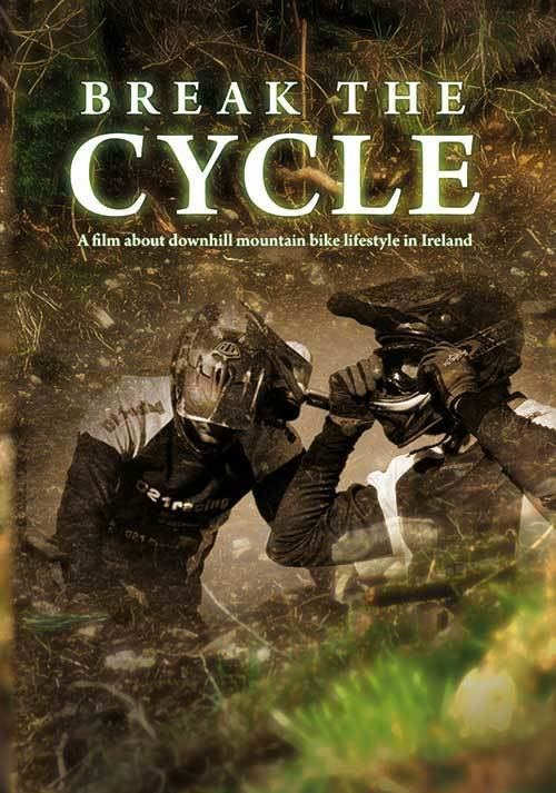 The Cycle (2009 film) Break the Cycle Extreme Movie Database