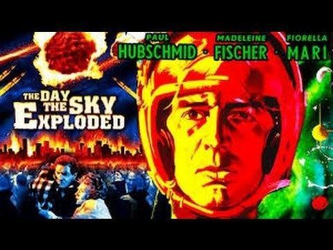 The Day the Sky Exploded The Day The Sky Exploded SciFi Movie Pelicula YouTube