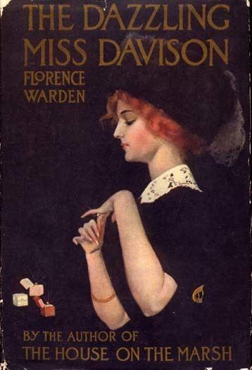 The Dazzling Miss Davison The Dazzling Miss Davison Florence WARDEN