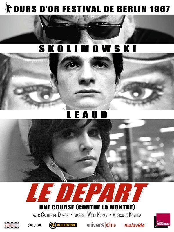 The Departure (film) Le Dpart film 1967 AlloCin